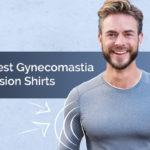 Man in a gynecomastia compression shirt smiling